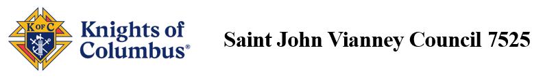 Saint John Vianney Council 7525
